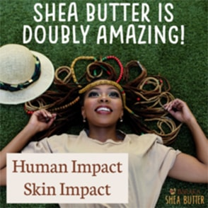 Shea Butter is Doubly Amazing!