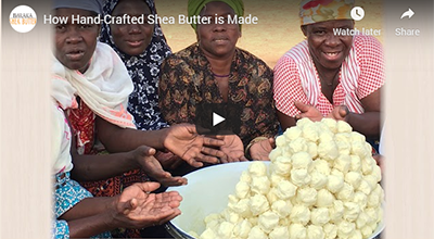 How Hand-Crafted Shea Butter is Made